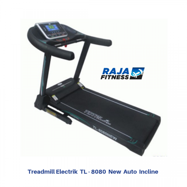 Treadmill Elektrik TL-8080 New Auto Incline
