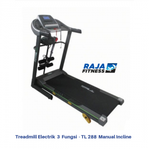 Treadmill Elektrik 3 Fungsi TL-288 Manual Incline